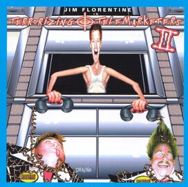 Jim Florentine - Terrorizing Telemarketers, Vol. 2