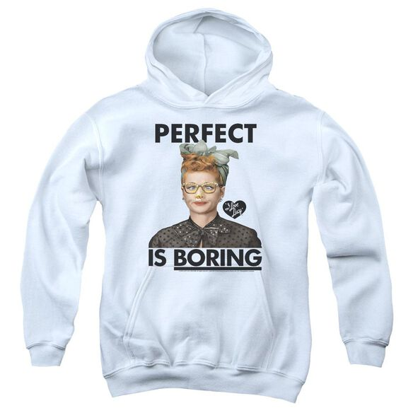 I Love Lucy Perfect Is Boring Youth Pull Over Hoodie