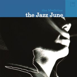 Jazz June - Medicine