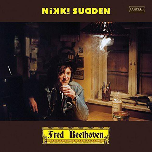 Nikki Sudden - Fred Beethoven