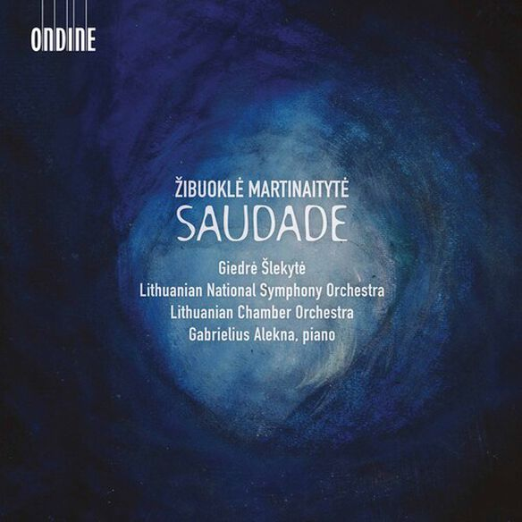 Martinaityte/ Alekna/ Slekyte - Saudade
