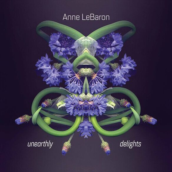 Lebaron/ Unearthly Delights Ensemble - Unearthly Delights