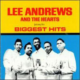 Lee Andrews & The Hearts - Their Biggest Hits