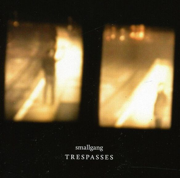 Smallgang - Trespasses