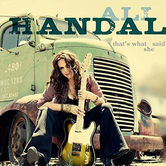 Ali Handal - That's What She Said