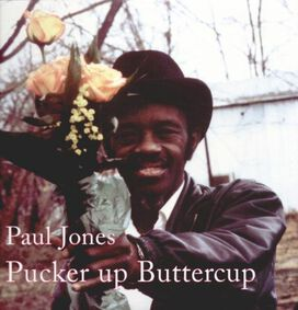 "Paul ""Wine"" Jones - Pucker Up Buttercup"