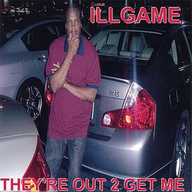 Ill Game Vol.1-They're out 2 Get Me - I'm Praying 2 God/Suspect/Tears in the Ghetto/This Is a Hit