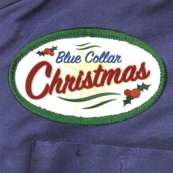 Blue Collar Christmas/ Various - Blue Collar Christmas