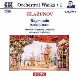 Alexander Glazunov - Raymonda (complete Ballet)