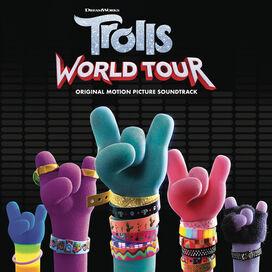 Trolls - Trolls: World Tour (Original Motion Picture Soundtrack)