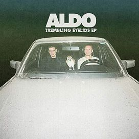 Aldo - Trembling Eyelids