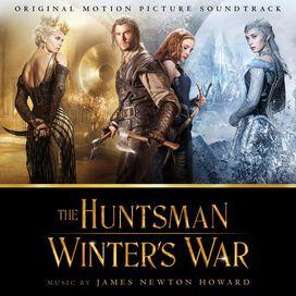 James Newton Howard - The Huntsman: Winter's War (Original Motion Picture Soundtrack)