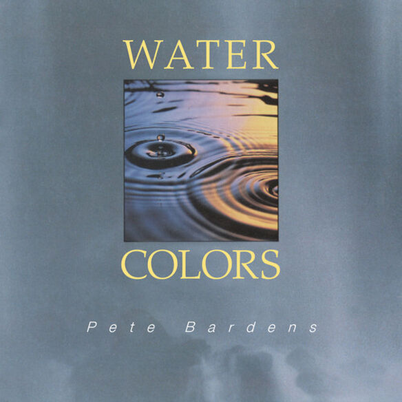 Pete Bardens - Water Colours