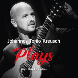 Johannes Tonio Kreusch - PLAYS Villa-Lobos & Ginastera