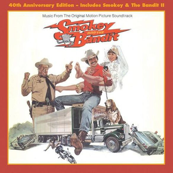 Various Artists - Smokey and the Bandit I and II (40th Anniversary) (Original Soundtrack)