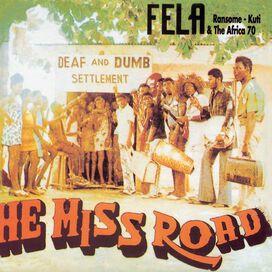 Fela Kuti & Africa 70 - He Miss Road