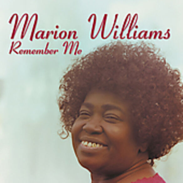 Marion Williams - Remember Me: The Definitive Collection