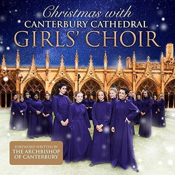 Canterbury Cathedral Girls Choir - Christmas With Canterbury Cathedral Girls Choir