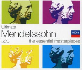 - Ultimate Mendelssohn: The Essential Masterpieces [Box Set]