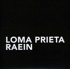 Loma Prieta/Raein - Split