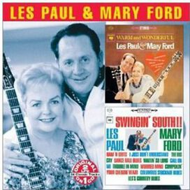 Les Paul & Mary Ford - Warm and Wonderful/Swingin' South