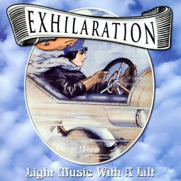 Exhilation: Light Music With A Lilt / Various