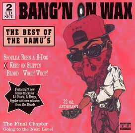 Various Artists - Bangin' on Wax: Best of the Damu's