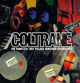 John Coltrane - Complete 1961 Village Vanguard Recordings