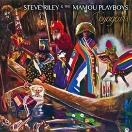 Steve Riley & The Mamou Playboys - Voyageurs