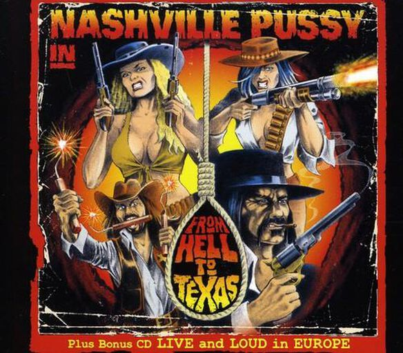 From Hell To Texas: Live & Loud In Europe
