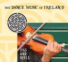 Various_Artists__Jigs_and_Reels_The_Dance_Music_Of_Ireland