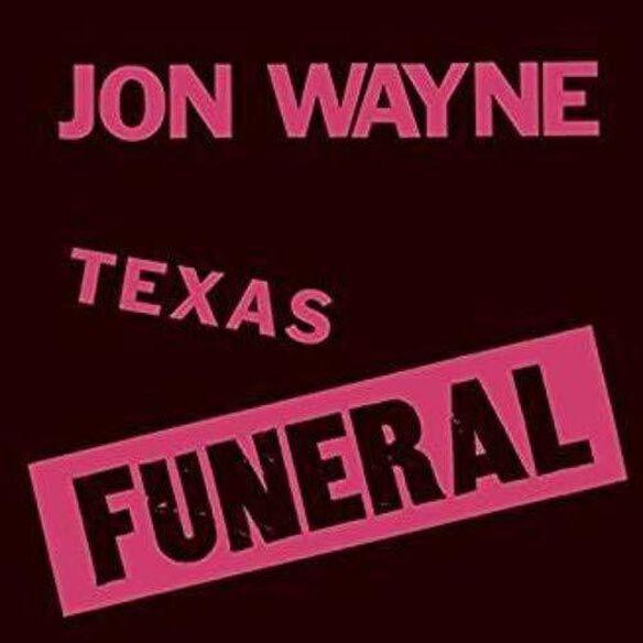 Jon Wayne - Texas Funeral