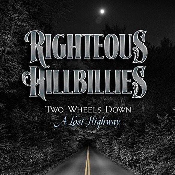 Two Wheels Down A Lost Highway