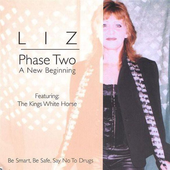 Liz Phase Two A New Beginning