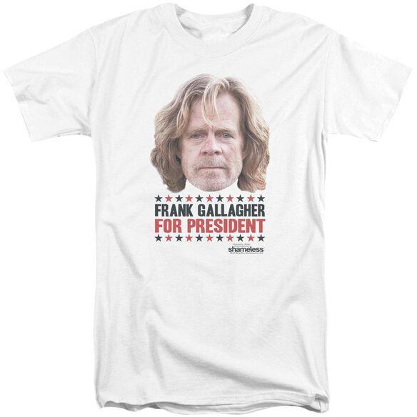 Shameless For President Short Sleeve Adult Tall T-Shirt