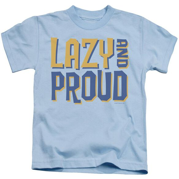 Lazy And Proud Short Sleeve Juvenile Light Blue T-Shirt