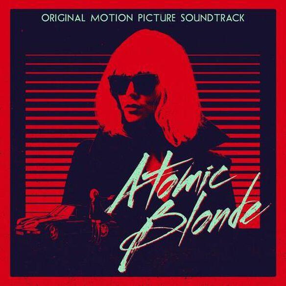 Atomic Blonde Original Soundtrack (Dig)