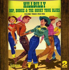 Various Artists - Hillbilly Bop, Boogie and Honky Tonk Blue, Vol. 3 1954-1955