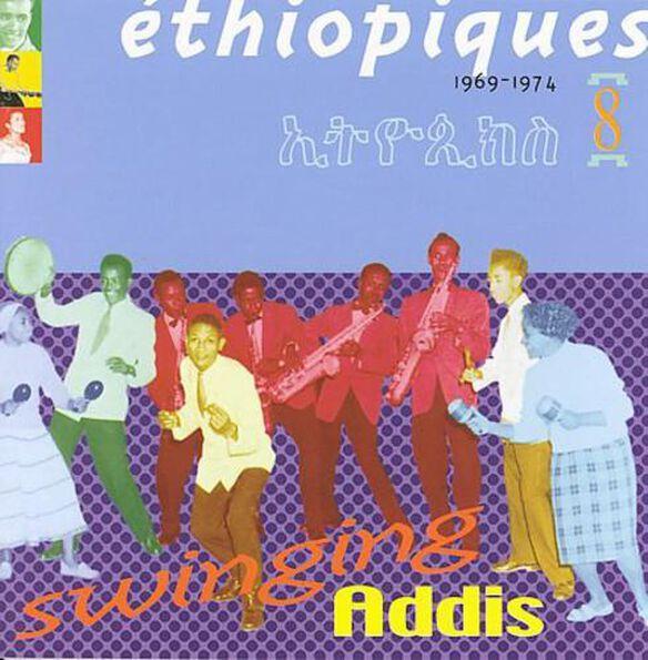 Ethiopiques 8: Swinging Addis / Various