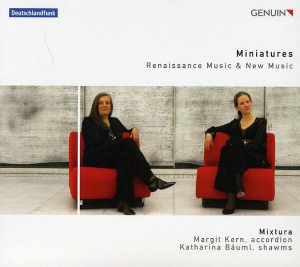 Miniatures: Renaissance & New Music