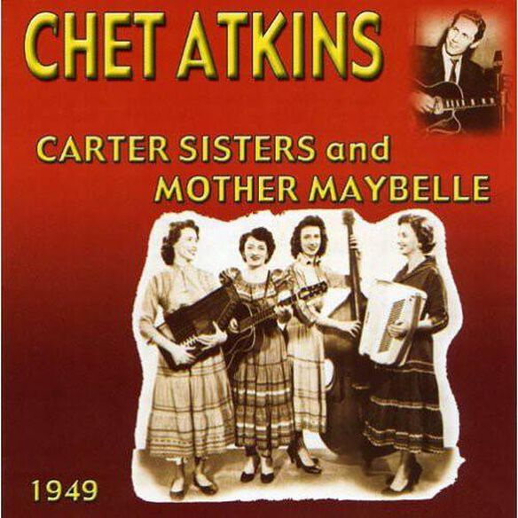 Chet Atkins With The Carter Sisters & Mother