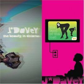 J*Davey - The Beauty In Distortion/The Land Of The Lost