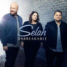 Selah - Unbreakable
