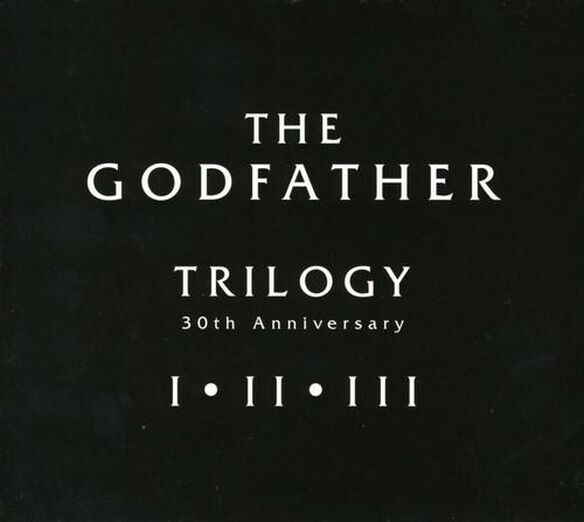 Godfather Trilogy 30 Th Anniversary 3 / O.S.T.