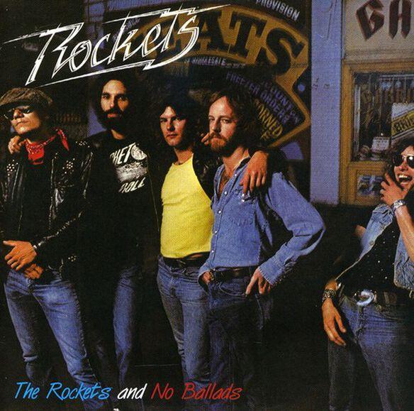 The Rockets - Rockets/No Ballads