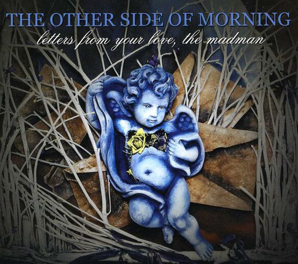 The Other Side of Morning - Letters From Your Love, The Madman