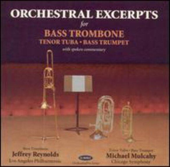 Michael Mulcahy - Orchestral Excerpts for Bass Trombone & Tuba