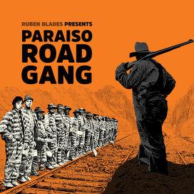 Ruben Blades - Paraiso Road Gang