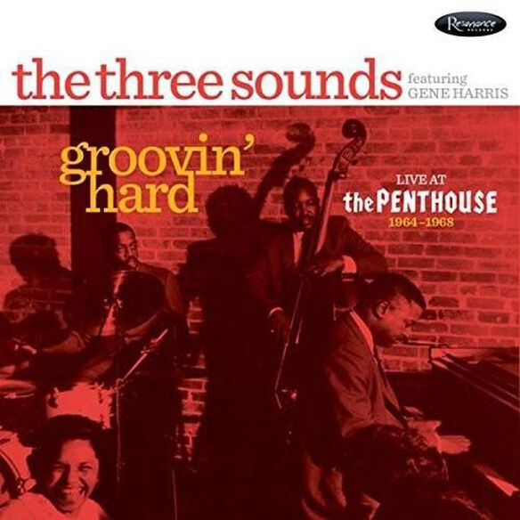 Groovin Hard: Live At The Penthouse 1964 1968