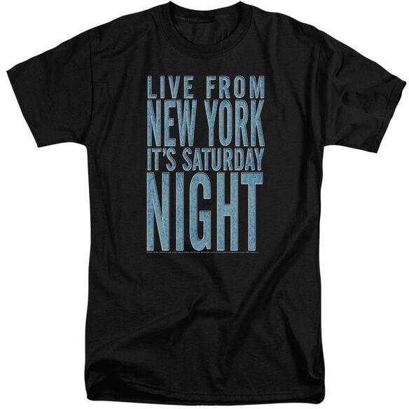 Snl Its Saturday Night Short Sleeve Adult Tall T-Shirt